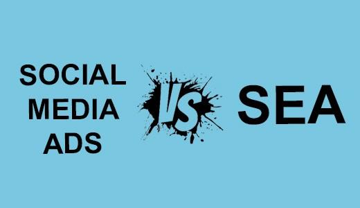 SEA vs Social Media Ads