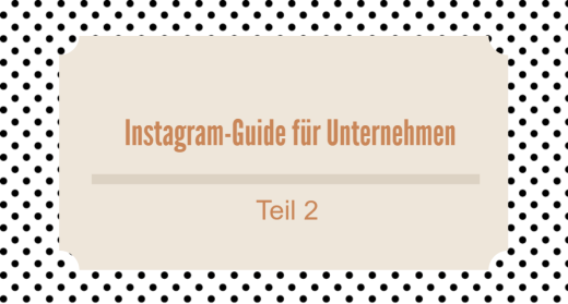 Guide Instagram Teil 2