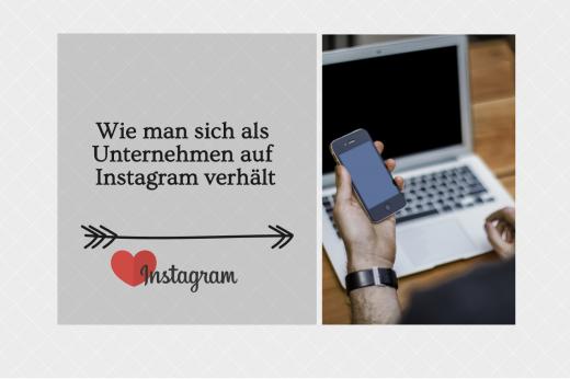 Wie man sich als Unternehmen auf Instagram verhält   xeit - Agentur ...