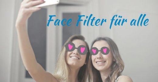Face Filter für alle: Kreiert eure eigenen Instagram-Filter